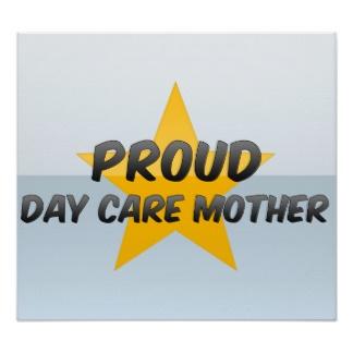 proud_day_care_mother_print-rc4096134a6234a9a89ce9fd8f0364f68_jdd_8byvr_324